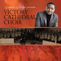 Victory Cathedral Choir – Smokie Norful Presents Victory Cathedral Choir