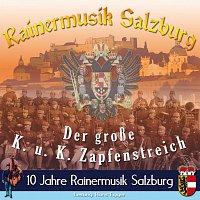 Rainermusik Salzburg – K.u.K. Zapfenstreich