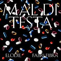 Elodie, Fabri Fibra – Mal Di Testa