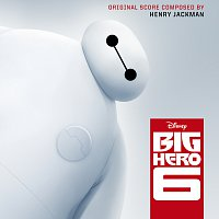 Henry Jackman – Big Hero 6 [Original Motion Picture Soundtrack]