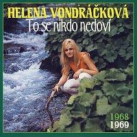 Helena Vondráčková – To se nikdo nedoví