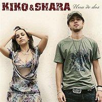 Kiko & Shara – Una De Dos