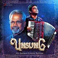 A.R. Rahman, Benny Dayal, Bhagyaraj, Tanvi Shah, A.R. Raihanah – Unsung : A.R. Rahman & Mani Ratnam