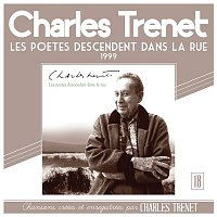 Charles Trenet – Les poetes descendent dans la rue