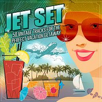 Various  Artists – Jet Set: 50 Vintage Tracks for the Perfect Vacation Getaway