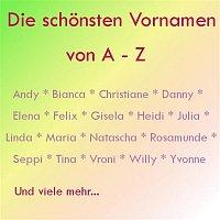 Various Artists.. – Die schonsten Vornamen A-Z