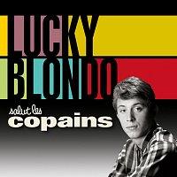 Lucky Blondo – Salut les copains