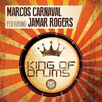Marcos Carnaval – King of Drums (feat. Jamar Rogers)