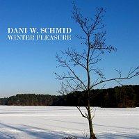 Dani W. Schmid – Winter Pleasure
