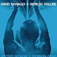 David Morales, Lea-Lorién – 2 Worlds Collide