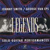 Johnny Smith, George Van Eps – Legends: Solo Guitar Performances