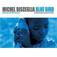 Michel Bisceglia – Blue Bird