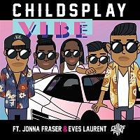 ChildsPlay, Jonna Fraser, Eves Laurent – Vibe