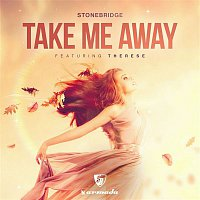 Stonebridge, Therese – Take Me Away