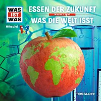 Was Ist Was – 62: Essen der Zukunft / Was die Welt isst