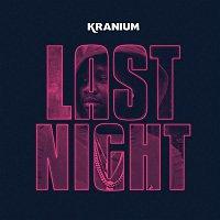 Kranium – Last Night
