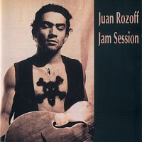 Juan Rozoff – Jam Session