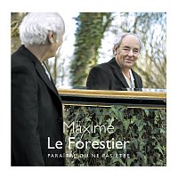 Maxime Le Forestier – Paraitre ou ne pas etre