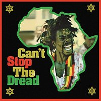 Various  Artists – Can't Stop the Dread (High Note Roots 1975-1979)