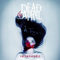 Dead by April – Incomparable