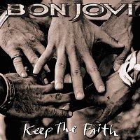 Bon Jovi – Keep The Faith [Special Edition]