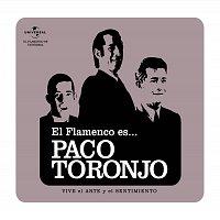 Flamenco es... – El Flamenco Es... Paco Toronjo