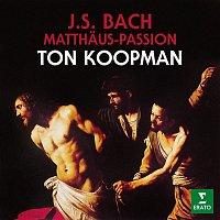 Ton Koopman – Bach: Matthaus-Passion, BWV 244