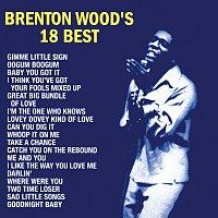 Brenton Wood – Brenton Wood's 18 Best
