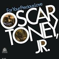 Oscar Toney, JR – For Your Precious Love