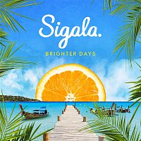 Craig David, Sigala – Brighter Days