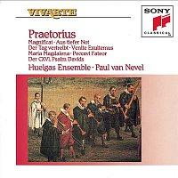 Paul van Nevel, Michael Praetorius, Huelgas Ensemble – Praetorius: Magnificat; Aus tiefer Not; Der Tag vertreibt; more