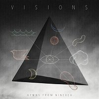 Hymns From Nineveh – Visions