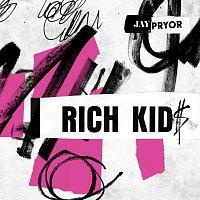 Jay Pryor, IDA – Rich Kid$