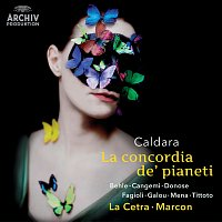 Verónica Cangemi, Ruxandra Donose, Delphine Galou, Franco Fagioli, Carlos Mena – Caldara: La concordia de' pianeti