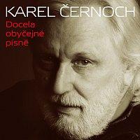 Karel Černoch – Docela obyčejné písně