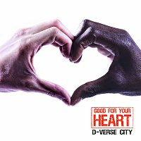 D-Verse-City – Good For Your Heart