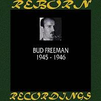 Bud Freeman – 1945-1946 (HD Remastered)