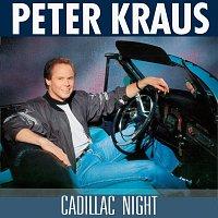 Peter Kraus – Cadillac Night