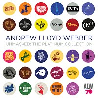 Andrew Lloyd-Webber – Unmasked: The Platinum Collection [Deluxe]