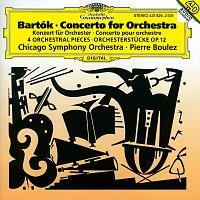 Chicago Symphony Orchestra, Pierre Boulez – Bartók: Concerto for Orchestra; Orchestral Pieces, Op. 12