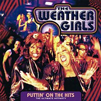 The Weather Girls – Puttin' On The Hits - the ultimate Hitparty