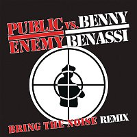 Public Enemy, Benny Benassi – Bring The Noise Remix