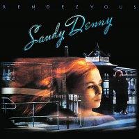 Sandy Denny – Rendevous (Remastered)