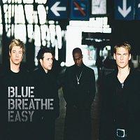 Blue – Breathe Easy
