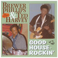 Brewer Phillips – Good Houserockin'