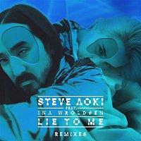 Steve Aoki, Ina Wroldsen – Lie To Me (Remixes Part 2)