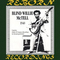 Blind Willie McTell – Complete Library of Congress Recordings (1940) (HD Remastered)