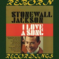 Stonewall Jackson – I Love a Song (HD Remastered)