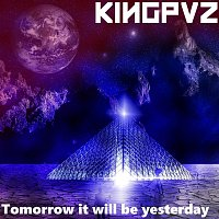 Tomorrow It Will Be Yesterday