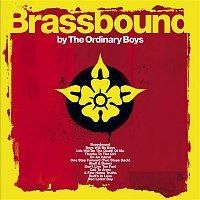 The Ordinary Boys – Brassbound